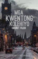 Mga Kwentong Kolehiyo by Lyiannethegreat