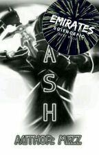 ASH  by xoxmizzxox