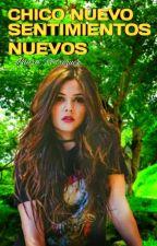 Chico nuevo, sentimientos nuevos by LauraAlejandraRodri3