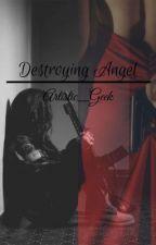 Destroying Angel (BWWM/WMBW)  by Artistic_Geek