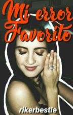 Mi Error Favorito  | Raura by rikerbestie