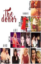 The Donor - Faberry by Lookafterachele