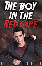 The boy in the red cape [sterek] {Superwolf} by isxaclxhey