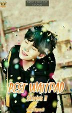 Best WATTPAD Stories  by AsawaNi_MinSuga