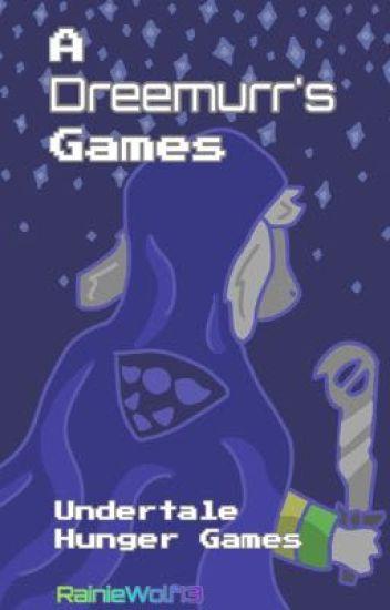 A Dreemurr's Games | Undertale Hunger Games