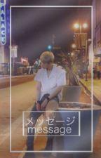Message 》Wonho《 ° by xginxxx