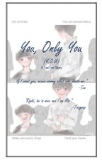 You, Only You (Y.O.U) by iamChaiya