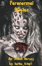 Paranormal Bilgiler by korku_kitap1