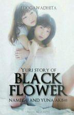 Black Flower (21+) by Edogawadhita
