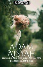 Adam Aisyah √ by cloudyfiqa