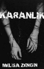 KARANLIK by melisa-33