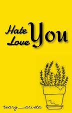 Hate U Love U -KYR by tsary_arista