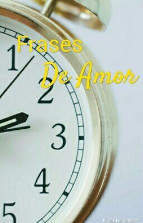 FRASES DE AMOR by ArelyHernandez497