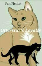 Otterstar's Loyalty  (Warrior Fanfiction, In Progress) by leahten100