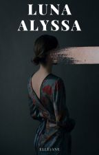 Luna Alyssa 🌹 by Elle7ane