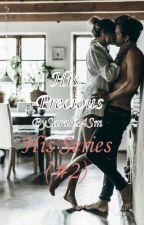 His Precious (#2) by Sarah24SM