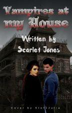 Vampires at my house by scarletjones123