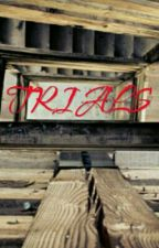 Trials by AlexK2158