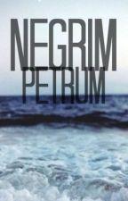 Negrim Petrum by AmyVit