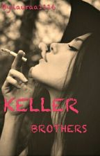 Keller brothers by lauraa1116