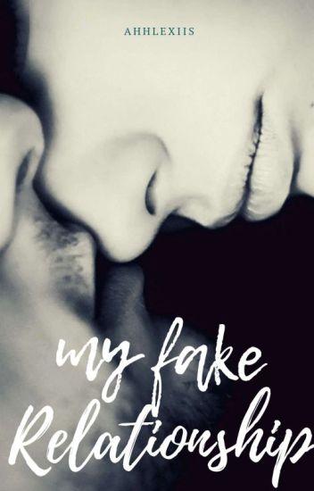 My Fake Relationship - Alexis - Wattpad