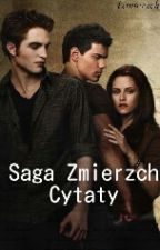 Saga Zmierzch - Cytaty by minuteoffreedom