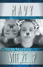 [MAVY] Víte, že?... by NataliaMoonrock