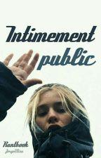 Intimement public by JorgeElisa