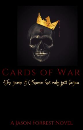 Cards of War by ChroniclesofaFanboy