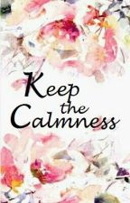 Keep the Calmness by EmmCce
