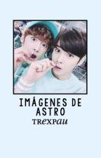 IMÁGENES DE ASTRO by trexpau