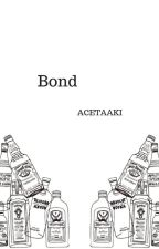Bond - MIN YOONGI SMUT FF by ACETAAKI