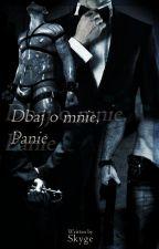 Dbaj o mnie, Panie by Skyge26