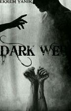 Dark Web by EkremYankk