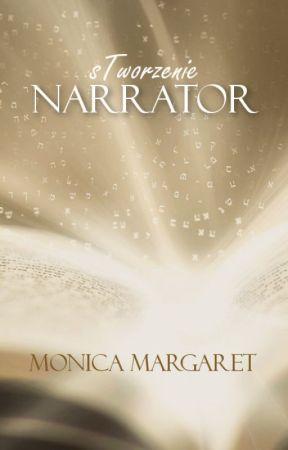 sTworzenie: Narrator by MonicaMargaret