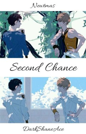 Second Chance // Newtmas by DarkShaneAce