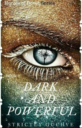 Dark And Powerful by StrictlyGuchve