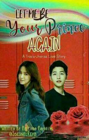 Let Me Be Your Prince  Again (SongSongCouple) by SsejnelReyb
