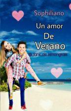 Sophiliano Un Amor De Verano by Lemongrass_historias