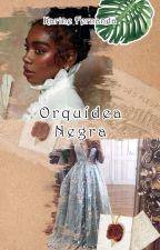 Orquídea Negra by KarineFernannda
