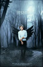 Insane [Harry Styles AU] (Romanian) by andreeastancu12