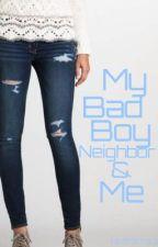 My Bad Boy Neighbor & Me by ismarac