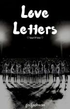 Love Letters. ( I.O.I ) ✔ by reyflection