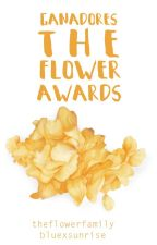 Ganadores ❝The flower awards❞ by theflowerfamily