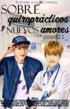 Sobre quiroprácticos y nuevos amores {ChanBaek/BaekYeol} by JouM21_