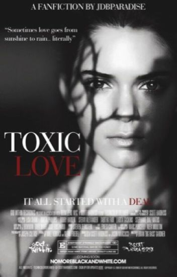Toxic Love ↭ Jason McCann (NEEDS EDITING)