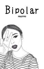 Bipolar by F0LEY93