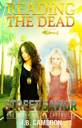 Reading The Dead: Street Savior excerpt by JBCameron