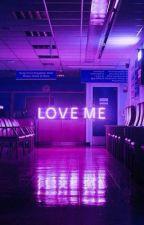 Love Me (egy életen át) by Titokzatosx