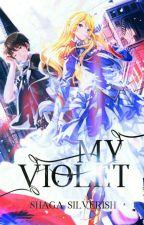 My Violet by ShagaCandeliza